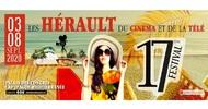 """17ÈME ÉDITION DU FESTIVAL LES """"HÉRAULT"""" DU CINÉMA ET DE LA TÉLÉ"""