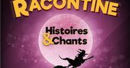 "RACONTINES ""HISTOIRES ET CHANTS"""