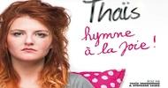 FESTIVAL D'HUMOUR : THAÏS « HYMNE A LA JOIE »
