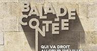 BALADE CONTÉE QUI VA DROIT AU COEUR (DE VILLE)