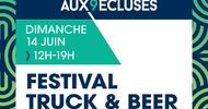 FESTIVAL TRUCK & BEER #1 - RENDEZ-VOUS AUX 9 ECLUSES