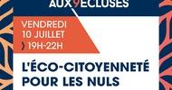 L'ECO-CITOYENNETÉ POUR LES NULS 1 RENDEZ-VOUS AUX 9 ECLUSES