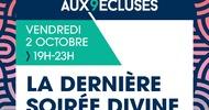 CLOTURE DES SOIRÉES DIVINES - RENDEZ AUX 9 ÉCLUSES