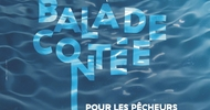BALADE CONTÉE POUR LES PÊCHEURS D'HISTOIRES