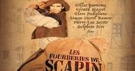 """""""LES FOURBERIES DE SCAPIN"""""""