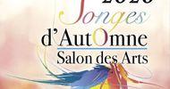 SONGES D'AUTOMNE : SALON DES ARTS