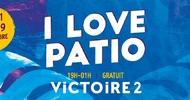 ANNULÉ - I LOVE PATIO A VICTOIRE 2