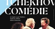 SPECTACLE - TCHEKHOV COMEDIE - ANNULATION