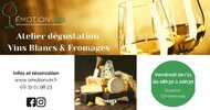 ATELIER DÉGUSTATION - ACCORDS FROMAGES & VINS BLANCS
