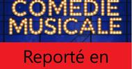 REPORTE EN OCTOBRE 2021 - LA LYRE BITERROISE - COMEDIE MUSICALE