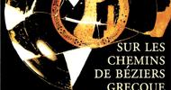 SEANCE DE DEDICACE - SUR LES CHEMINS DE BEZIERS GRECQUE