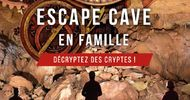 ESCAPE GAME OU ESCAPE CAVE ?