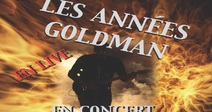 CONCERT LES ANNÉES GOLDMAN