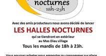 HALLES NOCTURNES DU MAS DIEU VILLAGE