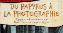 EXPOSITION AU MUSÉE MÉDARD : DU PAPYRUS À LA PHOTOGRAPHIE L'EGYPTE EN VOLUMES ET EN IMAGES