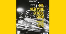 FERMÉE TEMPORAIREMENT - EXPOSITION THE NEW YORK SCHOOL SHOW