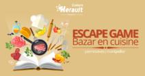 ESCAPE GAME - BAZAR EN CUISINE