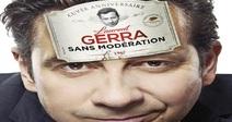 "18TH ANNUAL COMEDY FESTIVAL : LAURENT GERRA ""SANS MODÉRATION"""